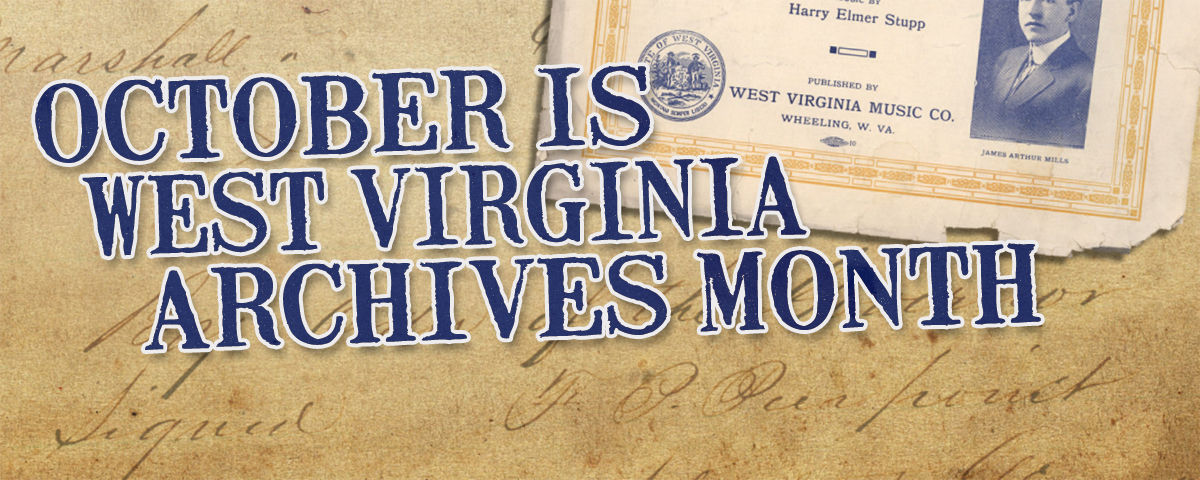 Featured Image: West Virginia Archives Month